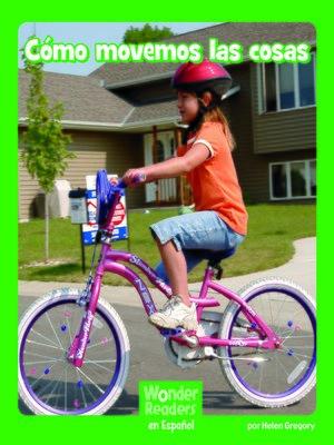 cover image of Cómo movemos las cosas
