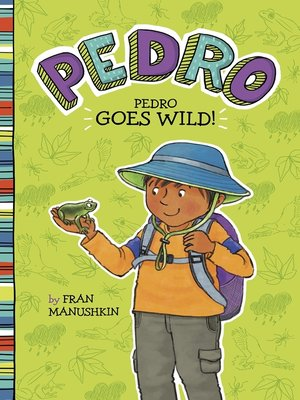 cover image of Pedro Goes Wild!