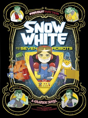 cover image of Snow White and the Seven Robots