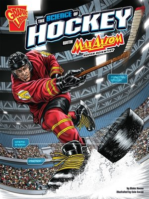 cover image of The Science of Hockey with Max Axiom, Super Scientist