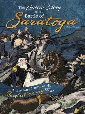cover image of The Untold Story of the Battle of Saratoga