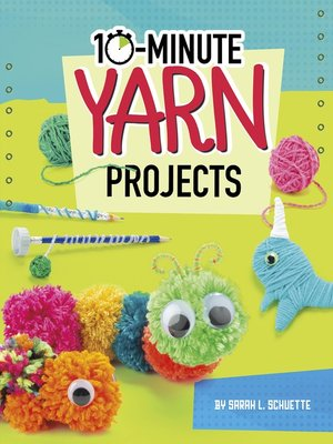 cover image of 10-Minute Yarn Projects