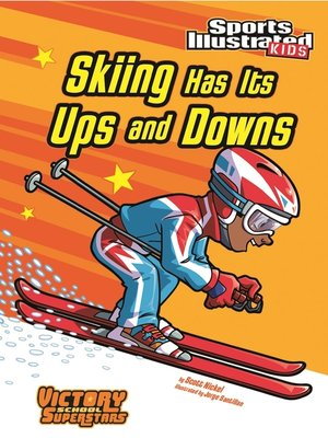cover image of Skiing Has Its Ups and Downs