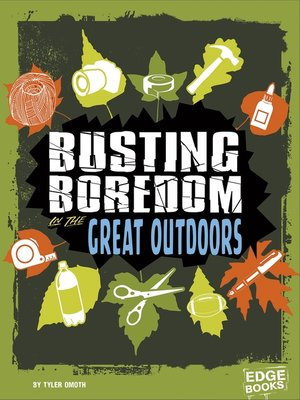 cover image of Busting Boredom in the Great Outdoors