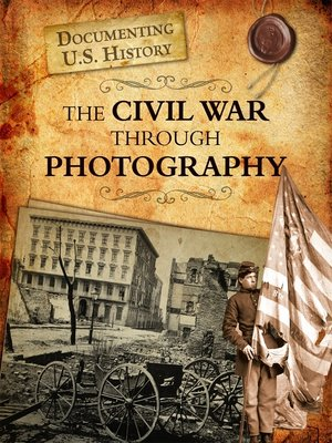 cover image of The Civil War Through Photography