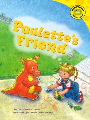 cover image of Paulette's Friend