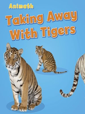 cover image of Taking Away with Tigers
