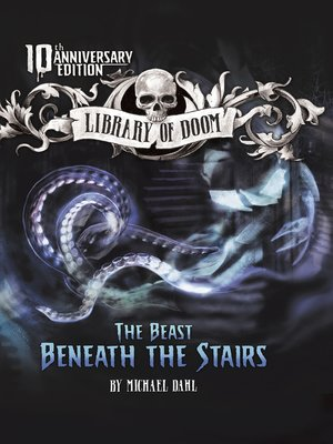 cover image of The Beast Beneath the Stairs