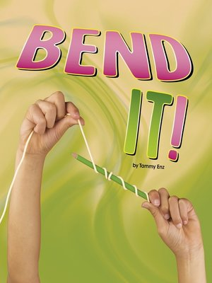 cover image of Bend It!
