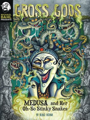 cover image of Medusa and Her Oh-So-Stinky Snakes