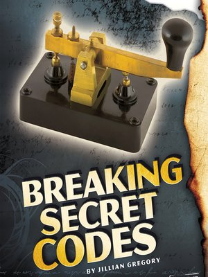 cover image of Breaking Secret Codes