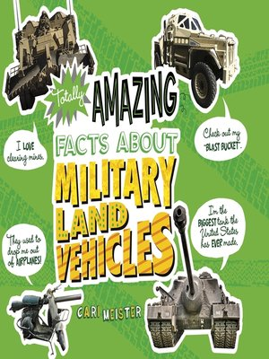 cover image of Totally Amazing Facts About Military Land Vehicles