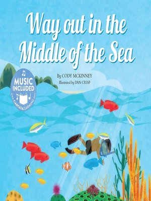 cover image of Way Out in the Middle of the Sea