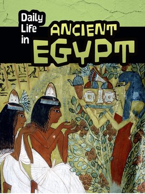 cover image of Daily Life in Ancient Egypt