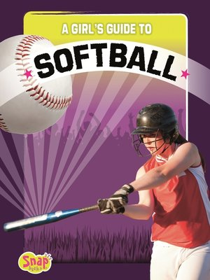 cover image of A Girl's Guide to Softball