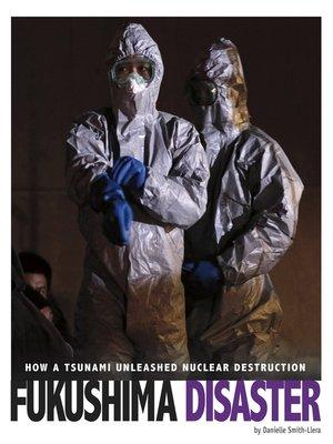 cover image of Fukushima Disaster