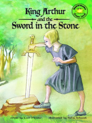 cover image of King Arthur and the Sword in the Stone