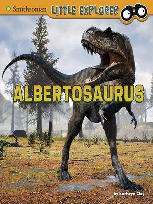 cover image of Albertosaurus