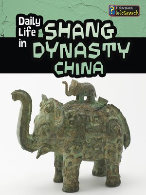 cover image of Daily Life in Shang Dynasty China