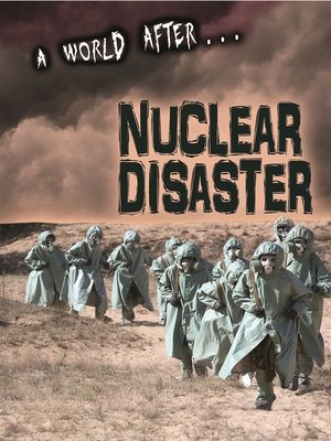 cover image of A World After Nuclear Disaster