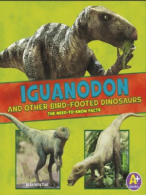 cover image of Iguanodon and Other Bird-Footed Dinosaurs