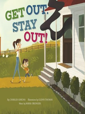 cover image of Get Out, Stay Out!