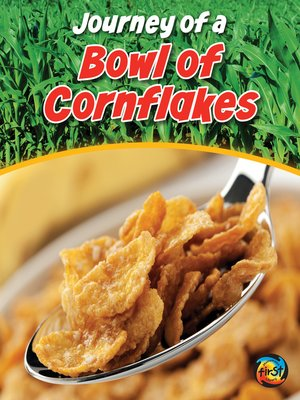 cover image of Journey of a Bowl of Cornflakes