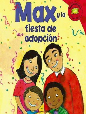 cover image of Max y la fiesta de adopcion