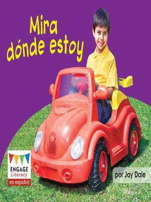 cover image of Mira dónde estoy
