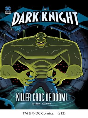 cover image of The Killer Croc of Doom!