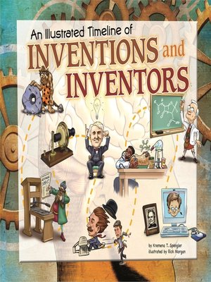 cover image of An Illustrated Timeline of Inventions and Inventors