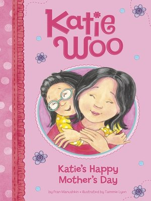 cover image of Katie's Happy Mother's Day