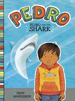 cover image of Pedro and the Shark