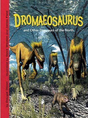 cover image of Dromaeosaurus and Other Dinosaurs of the North