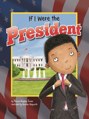 cover image of If I Were the President