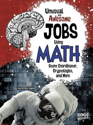cover image of Unusual and Awesome Jobs Using Math