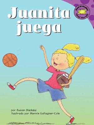 cover image of Juanita juega