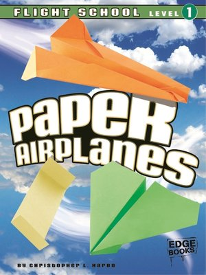 cover image of 7Paper Airplanes, Flight School Level 1