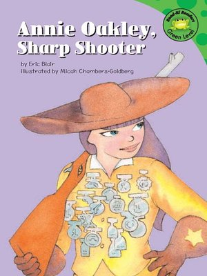cover image of Annie Oakley, Sharp Shooter