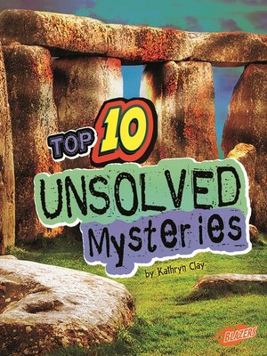 cover image of Top 10 Unsolved Mysteries