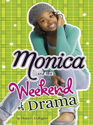 cover image of Monica and the Weekend of Drama