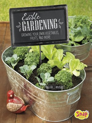 cover image of Edible Gardening