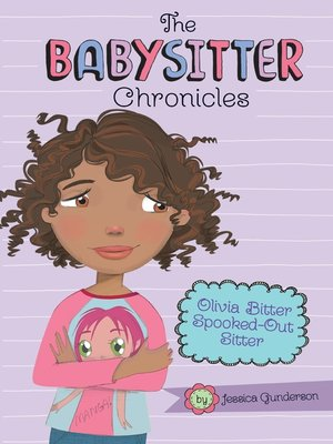 cover image of Olivia Bitter, Spooked-Out Sitter!