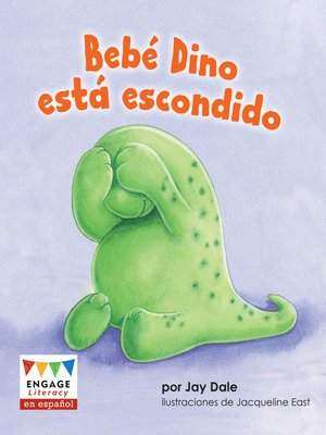 cover image of Bebé Dino está escondido