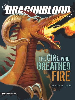 cover image of The Girl Who Breathed Fire