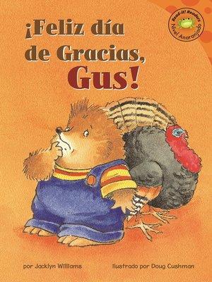cover image of Feliz dia de Gracias, Gus!