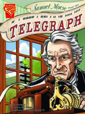 cover image of Samuel Morse and the Telegraph