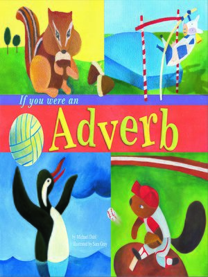 cover image of If You Were an Adverb