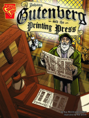 cover image of Johann Gutenberg and the Printing Press