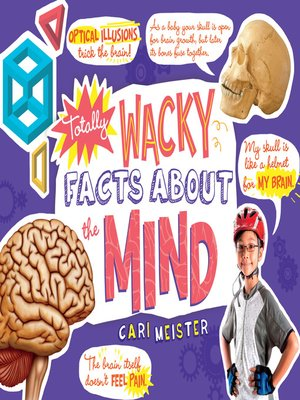 cover image of Totally Wacky Facts About the Mind